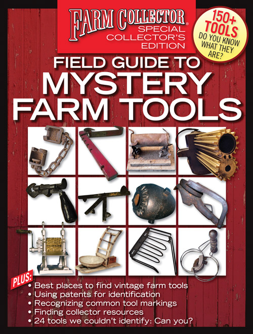 FARM COLLECTOR FIELD GUIDE TO MYSTERY FARM TOOLS