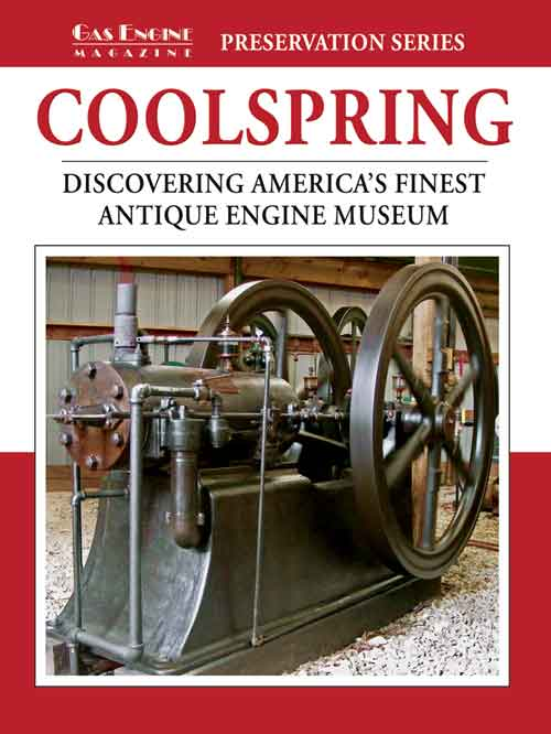 COOLSPRING: DISCOVER AMERICA'S FINEST ANTIQUE ENGINE MUSEUM
