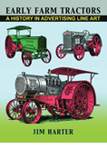 EARLY FARM TRACTORS: A HISTORY IN ADVERTISING LINE ART