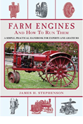 FARM ENGINES AND HOW TO RUN THEM