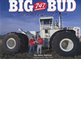 BIG BUD 747: THE WORLD'S LARGEST TRACTOR