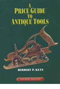 A PRICE GUIDE TO ANTIQUE TOOLS, 4TH EDITION