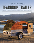 THE HANDMADE TEARDROP TRAILER